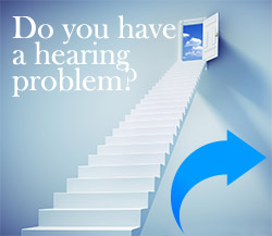 Do you have a hearing problem